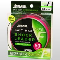 Sanyo Nylon・APPLAUD SALT MAX SHOCK LEADER TYPE-F